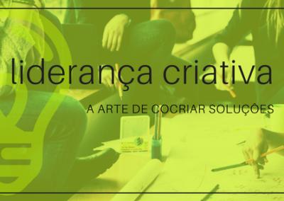 Liderança Criativa: A Arte de Cocriar Soluções